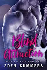 Blind Attraction (Reckless Beat Book 1) Kindle Edition