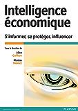 Intelligence économique: S'informer, se protéger, influencer