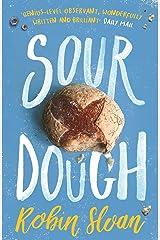 Sourdough Kindle Edition