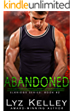 ABANDONED: She's strong, but is she strong enough? (Elkridge Series Book 2)