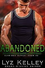ABANDONED (Elkridge Series Book 2) Kindle Edition