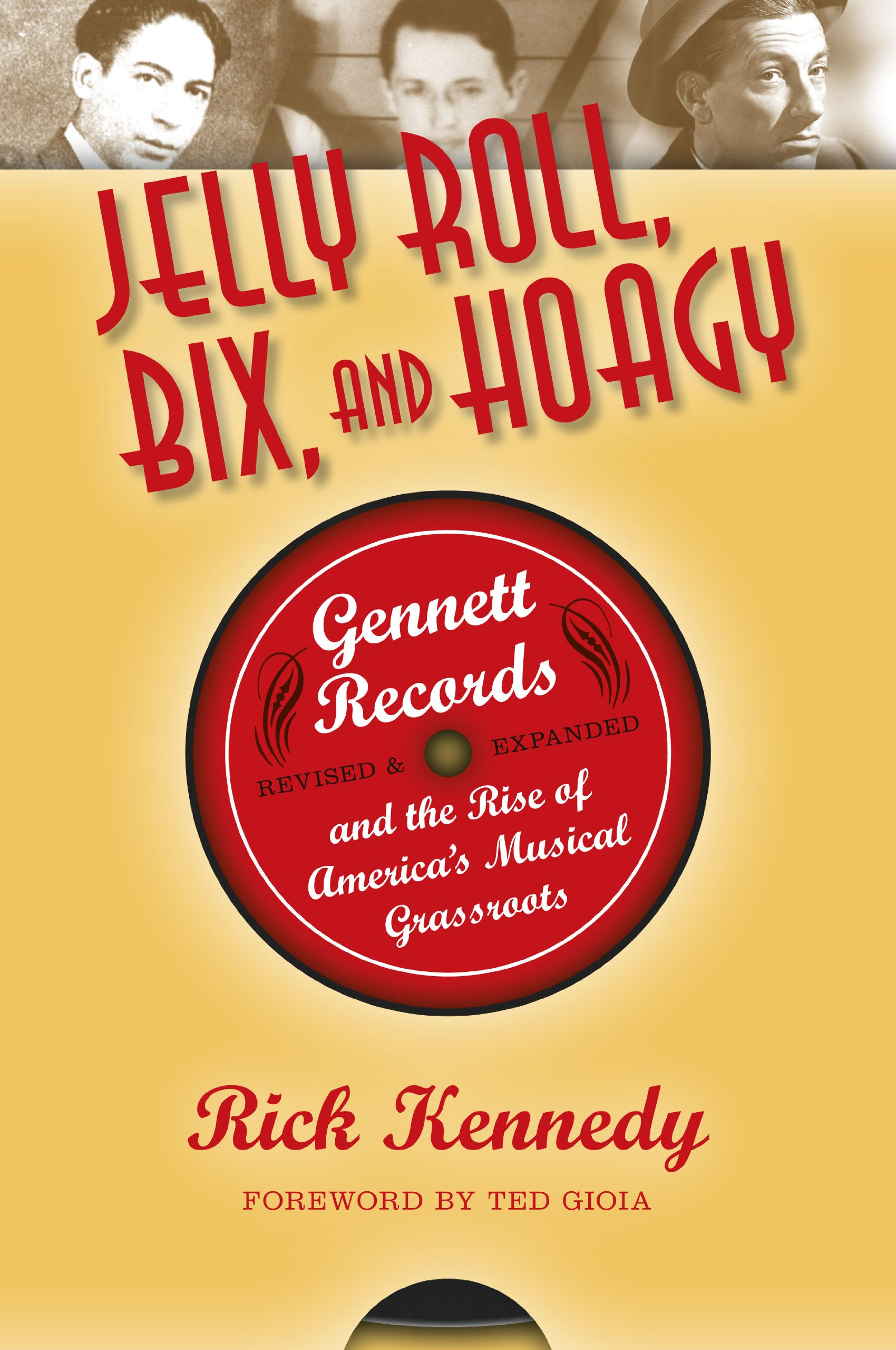 Download Jelly Roll, Bix, and Hoagy, Revised and Expanded Edition: Gennett Records and the Rise of America's Musical Grassroots ebook