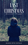 Last Christmas (Riverside 0.5)