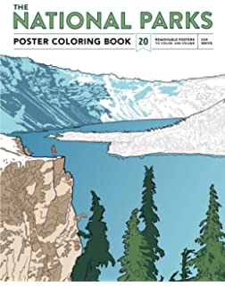 The National Parks Poster Coloring Book 20 Removable Posters To Color And Frame