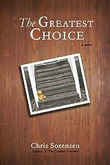 The Greatest Choice Kindle Edition