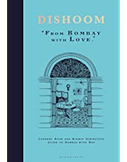 Dishoom: The first ever cookbook from the much-loved Indian restaurant: From Bombay with Love