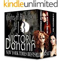 Knights of Black Swan, Books 1-3: Winner BEST PARANORMAL ROMANCE SERIES four years in a row! (Knights of Black Swan Box Set Book 1)