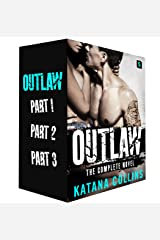 Outlaw: The Complete Novel (The Harrison Street Crew Book 2)