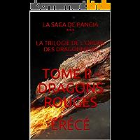 Tome II - Dragons rouges (La Trilogie de l'Ordre des dragonniers t. 2)