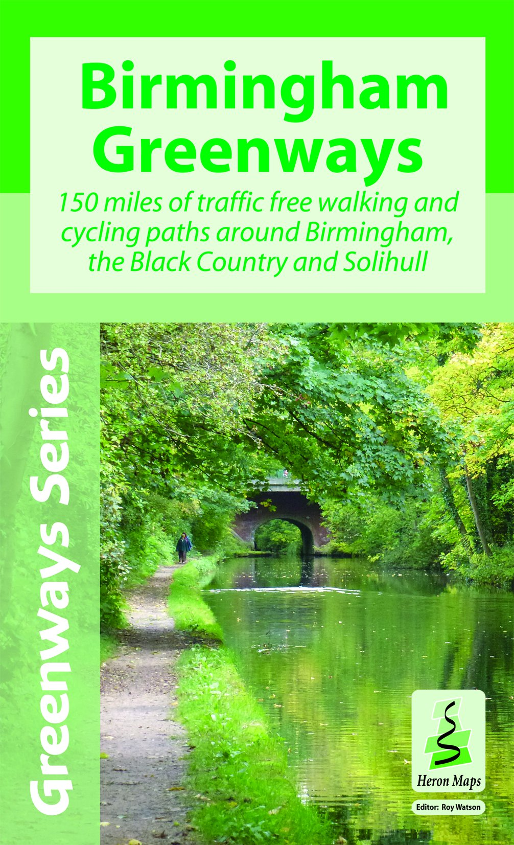 Birmingham Greenways Cycle Map: 150 Miles of Traffic Free Walking and Cycling Paths Around Birmingham, the Black Country and Solihull pdf epub