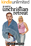 A Very Unchristian Retreat (A laugh-out-loud Tom Sharpe style comedy)