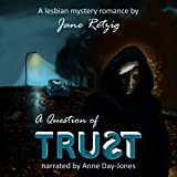 A Question of Trust: A Lesbian Mystery Romance