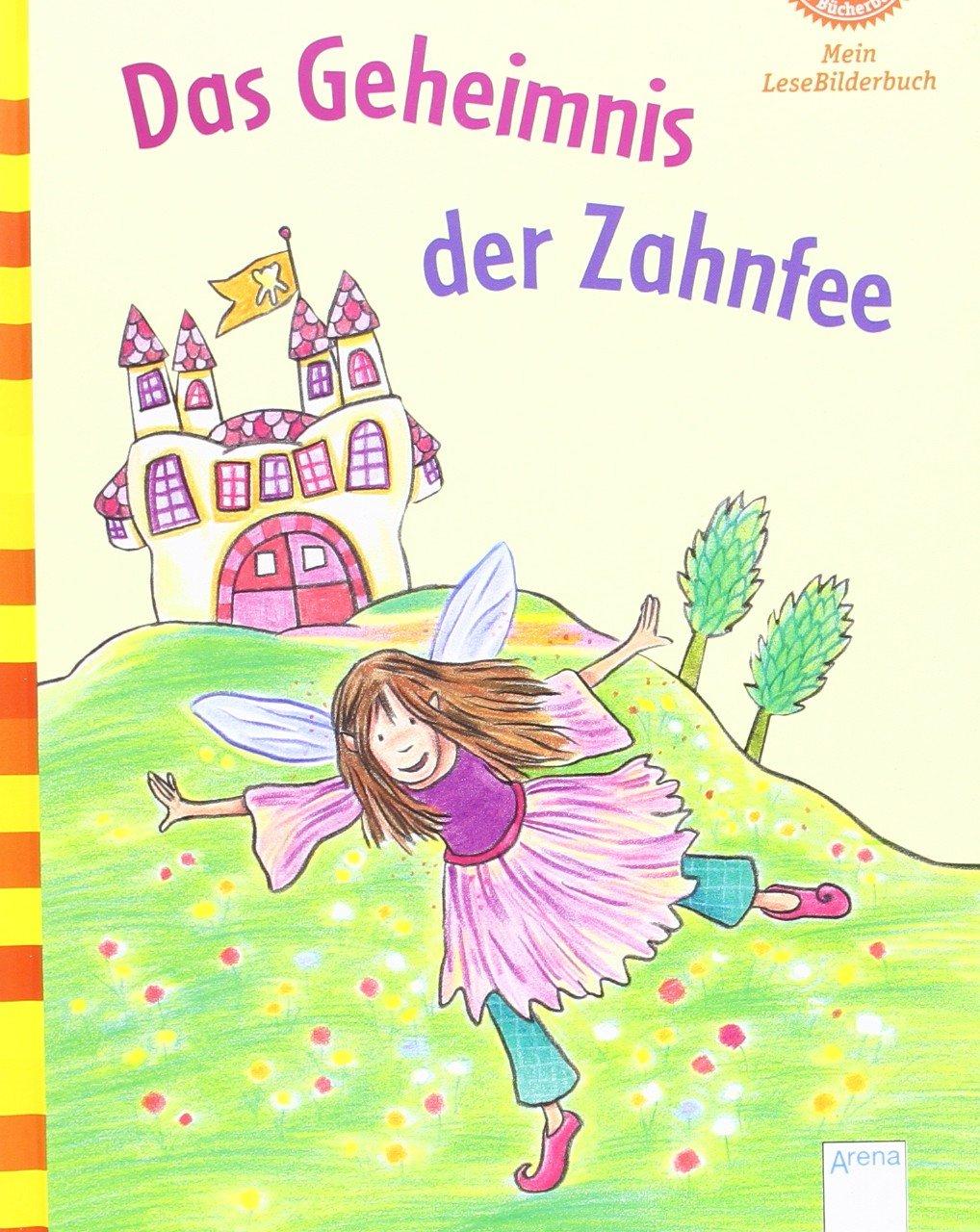 Der Bücherbär: Mein LeseBilderbuch: Das Geheimnis der Zahnfee