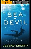 Sea-Devil: A Delilah Duffy Mystery