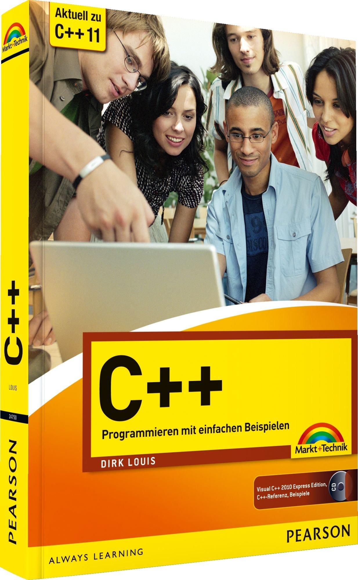 C++ - aktuell zum neuen Standard C++11: Programmieren mit einfachen Beispielen (easy)