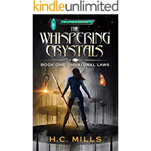 Unnatural Laws (The Whispering Crystals Book 1)