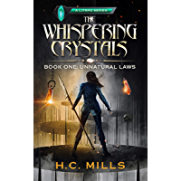 Unnatural Laws (The Whispering Crystals: A LitRPG Series Book 1) (English Edition)