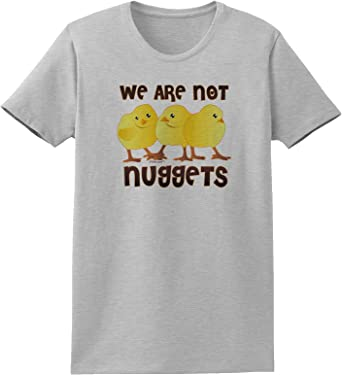 TooLoud We are Not Nuggets Infant T-Shirt Dark