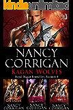 Kagan Wolves: Mainstream Fiction: books 4-6 (Shifter World®: Royal-Kagan Boxed Set Book 2)