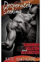 Desperately Seeking Kindle Edition
