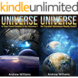 Universe (2in1): Is Time Travel Possible In Our Universe? and Do Parallel Universes Really Exist? (English Edition)