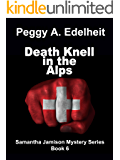 Death Knell In The Alps (Samantha Jamison Mystery Book 6) (English Edition)