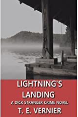 Lightning's Landing: A Dick Stranger Crime Novel (The Dick Stranger Crime Series Book 2) Kindle Edition