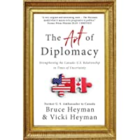 The Art of Diplomacy: Strengthening the Canada-U.S. Relationship in Times of Uncertainty