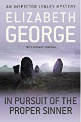 In Pursuit of the Proper Sinner: An Inspector Lynley Novel: 10 Kindle Edition