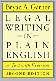 Legal Writing in Plain English, Second Edition: A Text with Exercises (Chicago Guides to Writing, Editing, and…