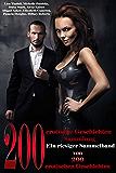 200 Erotische Geschichten Eine riesige Sammlung von 200 erotischen Geschichten fur Erwachsene