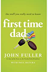 First Time Dad: The Stuff You Really Need to Know