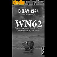 WN 62 - Erinnerungen an Omaha Beach: Normandie, 6. Juni 1944 (German Edition)