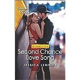Second Chance Love Song: A Nashville reunion romance (Dynasties: Beaumont Bay Book 2)