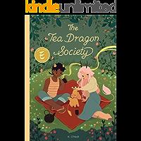 The Tea Dragon Society (The Tea Dragon Series Book 1)