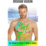 Push & Pull (The Midwest Series Book 2)