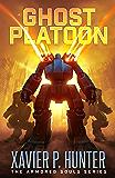 Ghost Platoon: a mech LitRPG novel (Armored Souls Book 3)