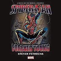 Spider-Man: Forever Young: Marvel Novels, Book 6