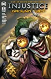 Injustice: Ground Zero: Bd. 2 (von 2)