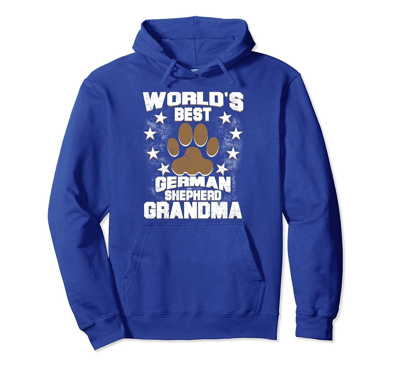 World's Best German Shepherd Grandma Dog Owner Hoodie-ah my shirt one gift