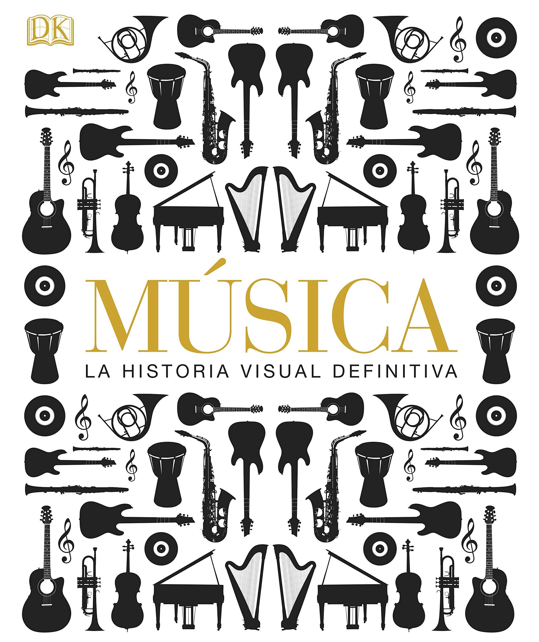 Música, La Historia Visual Definitiva (Gran formato): Amazon.es: Varios autores: Libros