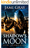 Shadow's Moon: Kyn Kronicles Book 3