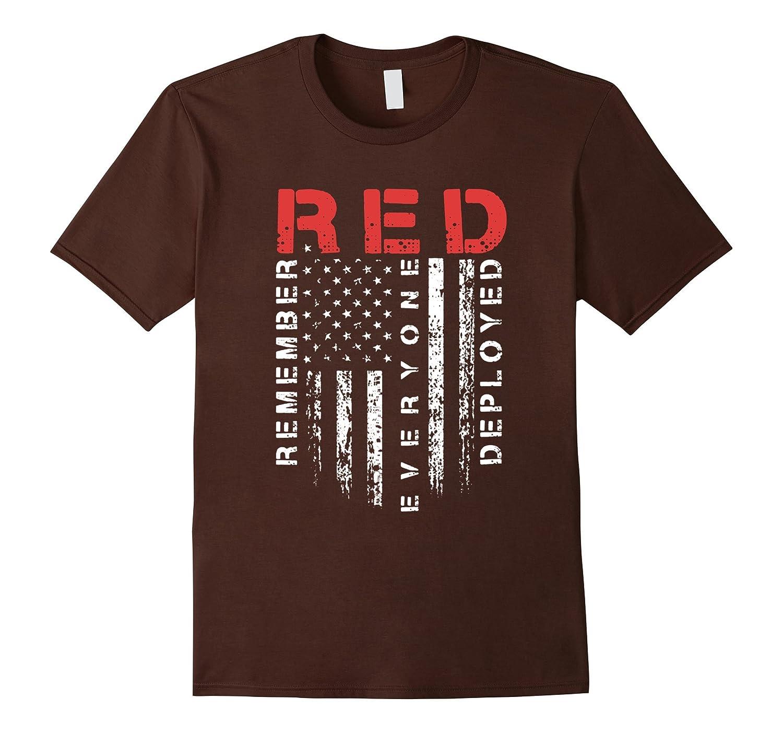 Remember Everyone Veteran Deployed T-Shirt tee shirt-RT