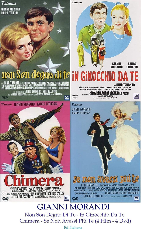 Gianni Morandi Non Son Degno Di Te In Ginocchio Da Te Chimera Se Non Avessi Piu Te 4 Film 4 Dvd Amazon It Film E Tv