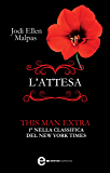 L'attesa. Extra This Man Trilogy