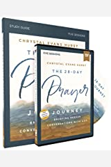 The 28-Day Prayer Journey Study Guide with DVD: Enjoying Deeper Conversations with God Paperback