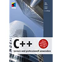 C++ - Lernen und professionell anwenden (mitp Professional)
