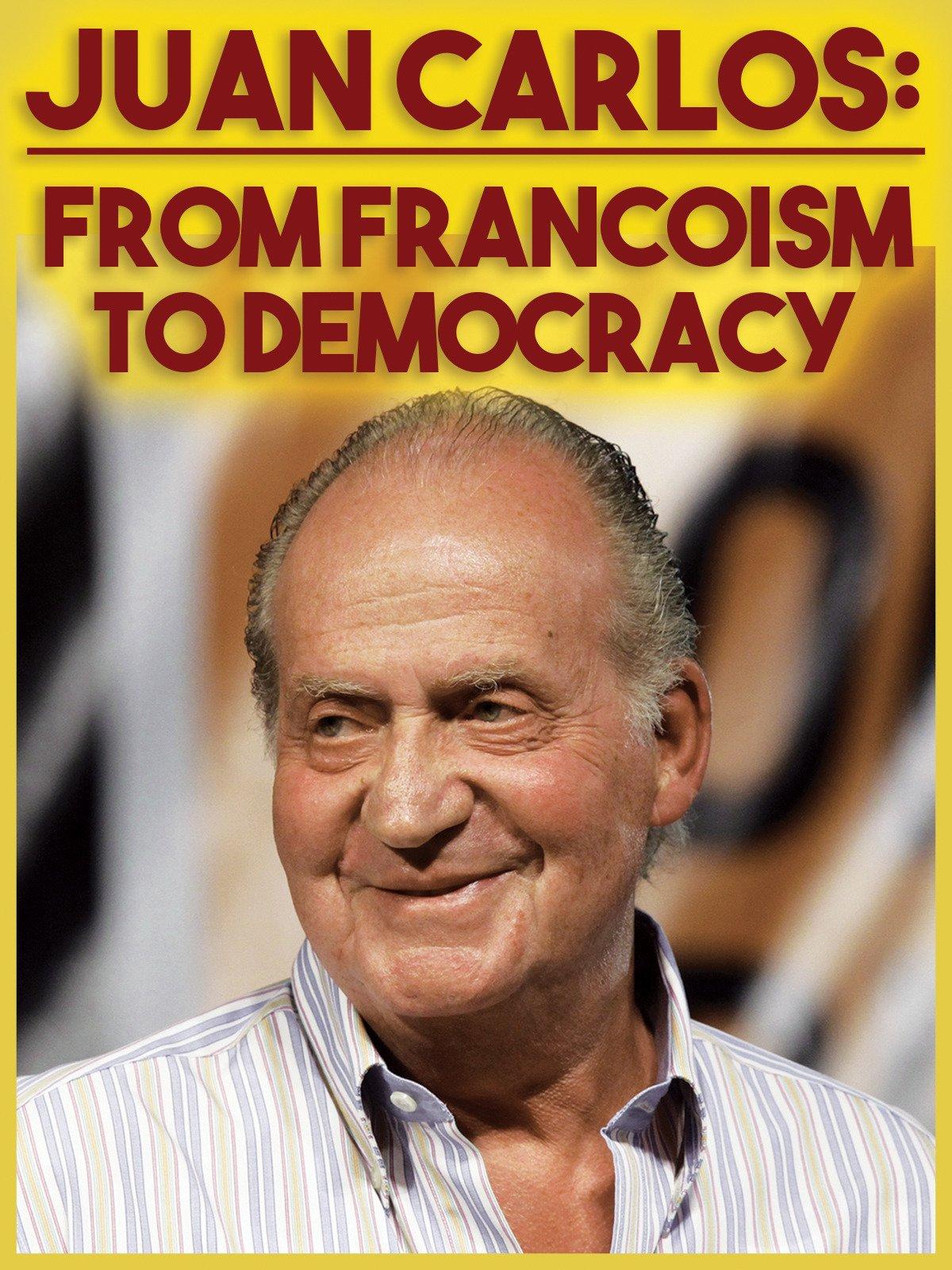 Amazon.com: Juan Carlos: From Francoism to Democracy: Miguel ...