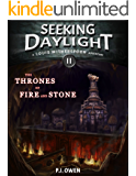The Thrones of Fire and Stone - Seeking Daylight - Part II (Louis Witherspoon Adventure Series Book 2)