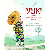 Yuki and the One Thousand Carriers (Tales of the World)
